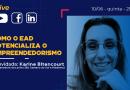 """UNIP traz live """"Como o Ensino a Distância potencializa o Empreendedorismo"""""""